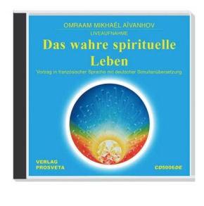 Das wahre spirituelle Leben