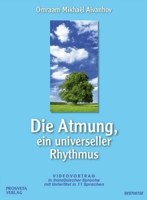 Die Atmung, ein universeller Rhythmus